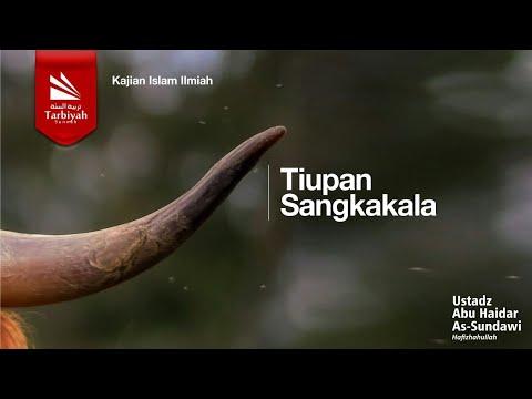 Dahsyatnya Hari Kiamat : Tiupan Sangkakala - Ustadz Abu Haidar As Sundawy