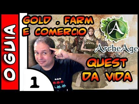 ArcheAge O Guia . Gold. Farm e Comercio #1 . Quest da vida