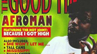Watch Afroman Tumbleweed video