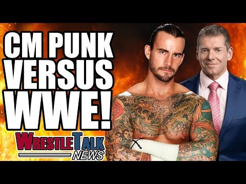 CM Punk Vs. WWE! | WrestleTalk News Sept. 2017