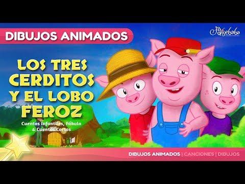 Los Tres Cerditos y El Lobo Feroz cuento en Español - Dibujos Animados 2017 - Cuentos infantiles