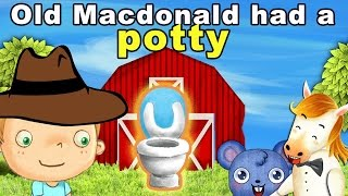 Old macdonald had to Potty   Potty training video for toddlers to watch