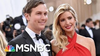 Kushner Family Businesses And Ties To Israel