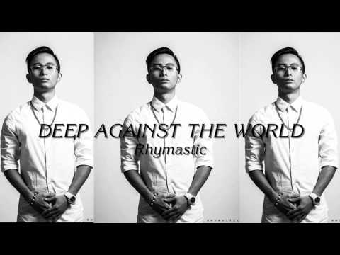 Deep Against The World (Rhymstic's Extended Mix) - Rhymastic