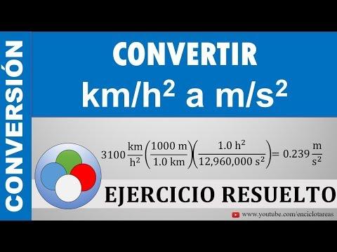 CONVERTIR DE Km/h² A M/s²