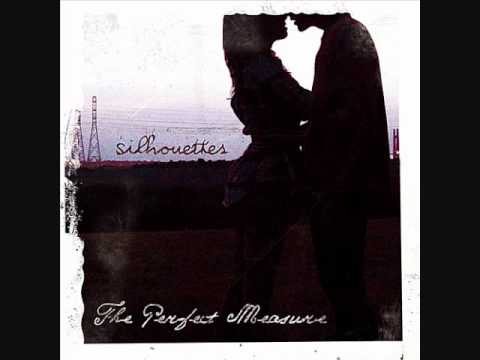 The Perfect Measure - Wont You Be Mine