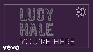 Lucy Hale You're Here