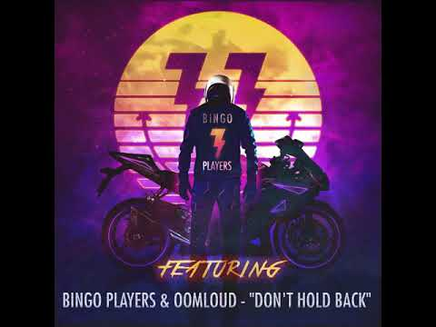 Bingo Players & Oomloud - Don't Hold Back #1