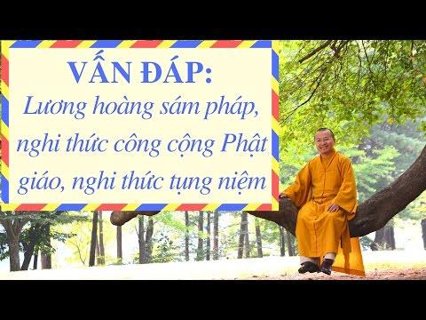 Vấn đáp: Lương hoàng sám pháp, nghi thức công cộng Phật giáo, nghi thức tụng niệm