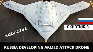 RUSSIA'S OKHOTNIK-B ARMED ATTACK DRONE (FULL ANALYSIS)