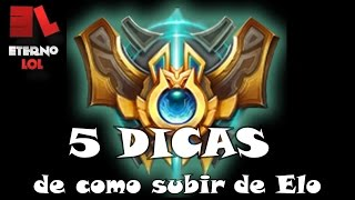 League of Legends  - 5 Dicas de como subir de Elo