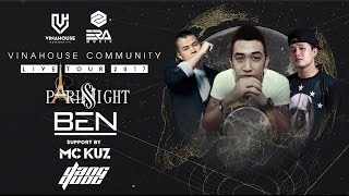 Vinahouse Community Live 009 - Paris Night Club - Ben Heineken