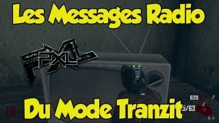 ★ TV Easter Egg | Les Messages Radio du Mode Tranzit | Fr ★