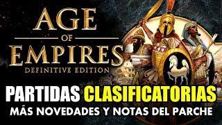PARTIDAS CLASIFICATORIAS y MÁS MEJORAS en AGE of EMPIRES: DEFINITIVE EDITION