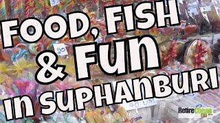 JC's Road Trip - Food, Fish and Fun in Suphanburi TH