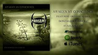 PIROSAINT - Awaken My Conscience (Lyric video)