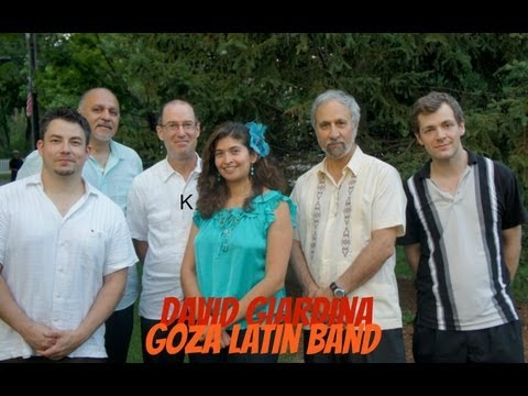 David Giardina Goza Latin Band, Goza