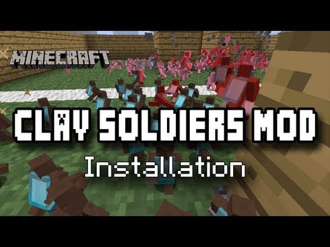 Install Clay Soldier Mod for Minecraft [1.5.2] [Mac & Windows]