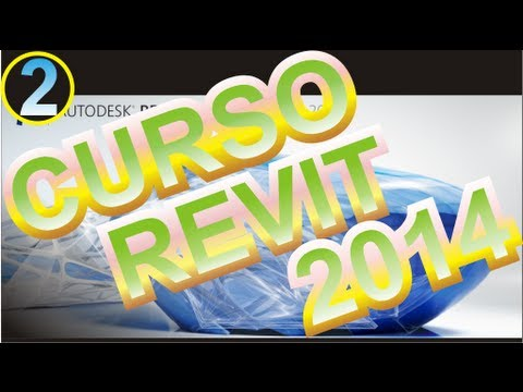 CURSO REVIT 2014 ESPAÑOL :VIDEO 02 Cómo Iniciar Revit Architecture 2014 por Pr