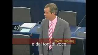 Nigel Farage contro il sistema monetario europeo