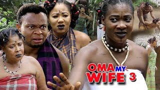 Oma My Wife Season 3 - (New Movie) 2018 Latest Nigerian Nollywood Movie Full HD | 1080p