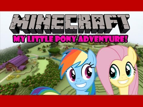 Minecraft – My Little Pony – Friendship is Magic Mod & Map Adventure!