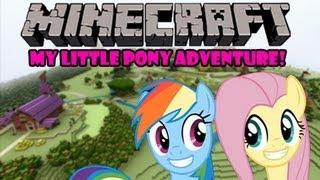 Minecraft - My Little Pony - Friendship is Magic Mod & Map Adventure!