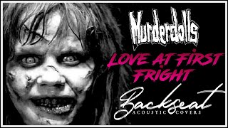 Watch Murderdolls Love At First Fright video