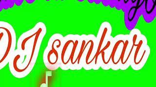 Dulhe ki saaliyo mix by DJ sankar 7600622622