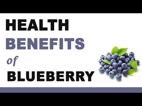 Health Benefits of Blueberry