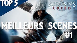Assassin's Creed - TOP 5 MEILLEURES SCENES