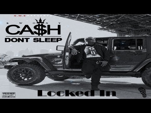 Kwony Ca$h - Locked In video