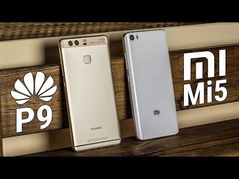 Huawei P9 VS Xiaomi Mi 5 - битва флагманов крупнейших китайских производителей смартфонов