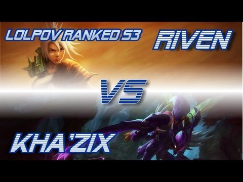 ► LoLPoV - Riven vs KhaZix [Top] Ranked Road to Diamond S3 (League of Legends Live Commentary)