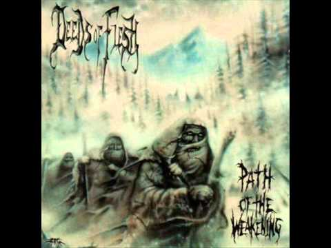 Deeds Of Flesh - Indigenous To The Appalling (Mutinous Human)