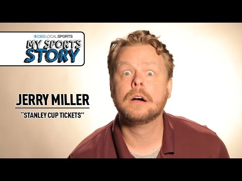 My Sports Story: Jerry Miller Stanley Cup Tickets