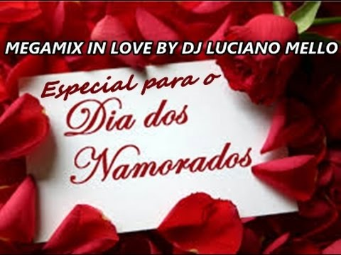 MEDLEY IN LOVE BY DJ LUCIANO MELLO