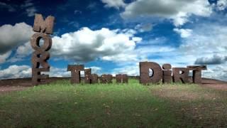 More Than Dirt Movie Trailer