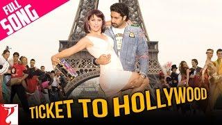 Ticket To Hollywood - Full Song - Jhoom Barabar Jhoom