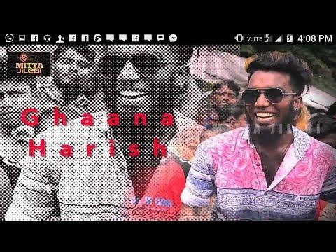 Chennai gana  GANA HARRISH  HD VEDIO SONG    THARA THAPATA TEASER