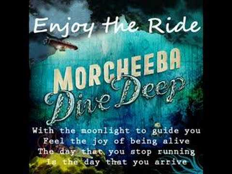 Morcheeba - Enjoy the Ride (lyrics)
