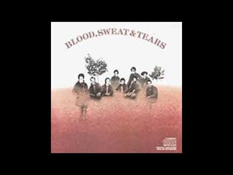 Download BLOOD SWEAT & TEARS/I CAN'T QUIT HER Mp4 baru