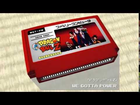 WE GOTTA POWER/Dragon Ball Z  8bit