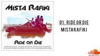 Ride or Die - Rafiki