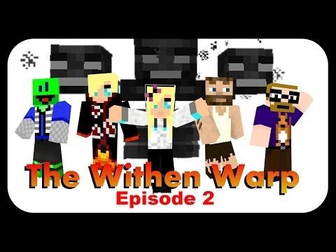 Minecraft Live – The Withen Warp – Episode 2 sur 2