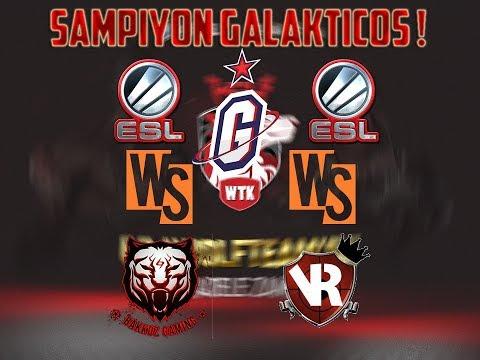 ESL GO4 Wolfteam Hazırlık Turnuvası #2 Şampiyon GALAKTİCOS #1
