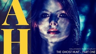 The Ghost Hunt - Part One - ASMR Roleplay - Halloween - Love Confessions - Demon Biscuits