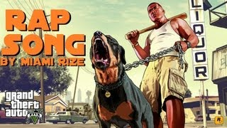 GTA 5 Rap Song by Miami Rize