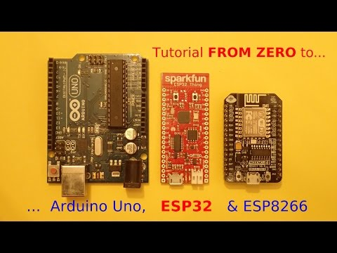 #10 This ArduinoUNO. ESP8266 and ESP32 Tutorial Starts From ZERO