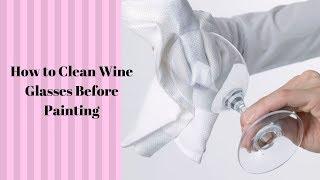 How to Clean Wine Glasses Before Painting | DIY | Folk Art Enamels | Aressa | 2019